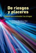 DE RIESGOS Y PLACERES